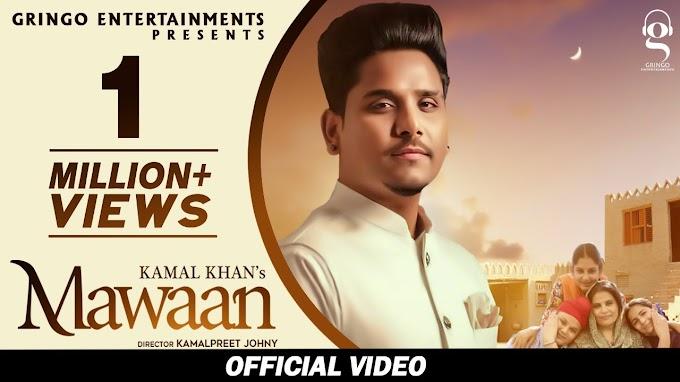 Maawan Lyrics In English - Kamal Khan