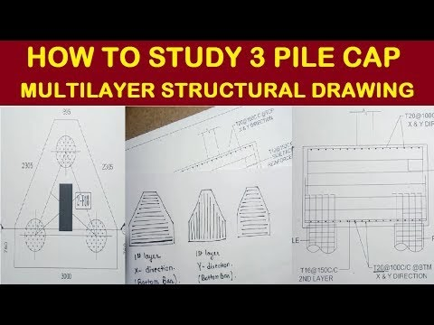 How To Study 3 Pile Cap Multi Layer Structural Drawing | Learning Technology