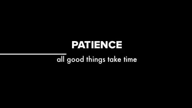 Good Relationships Take Time Patience Great Love Quote