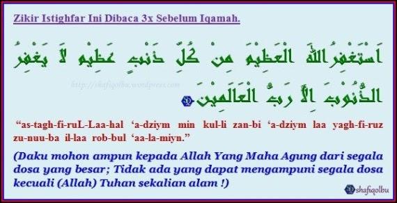 Zikir Istighfar Sebelum Iqamah | Islam Itu Indah