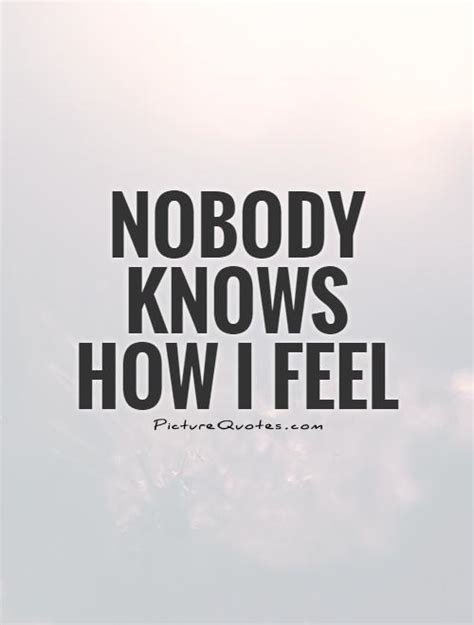 I Feel Like Nobody Understands Me Quotes