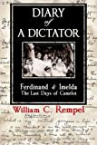 Diary of a Dictator -- Ferdinand & Imelda: The Last Days of Camelot