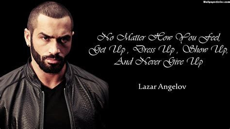 Never Give Up Lazar Angelov Quotes Wallpaper 10817   Baltana