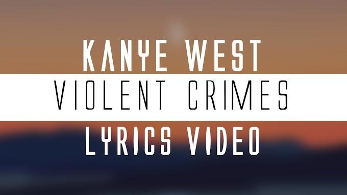Kanye West - Violent Crimes (Lyrics)🎤