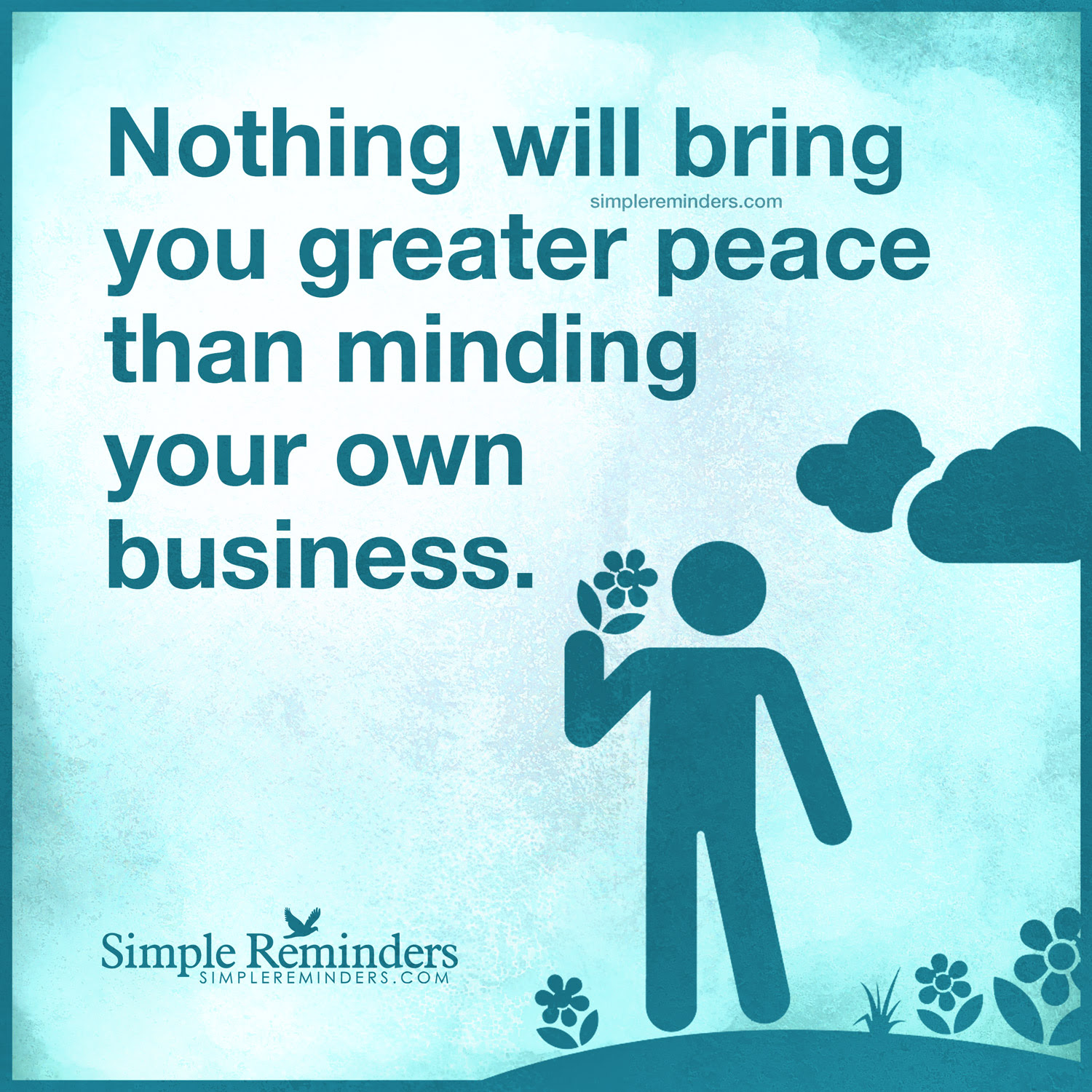 Quotes About Minding Your Own Business 26 Quotes