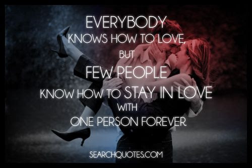 Staying In Love With One Person Forever Picture Quotes
