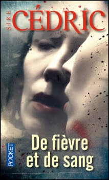 http://lesvictimesdelouve.blogspot.fr/2012/04/de-fievre-et-de-sang-de-sire-cedric.html
