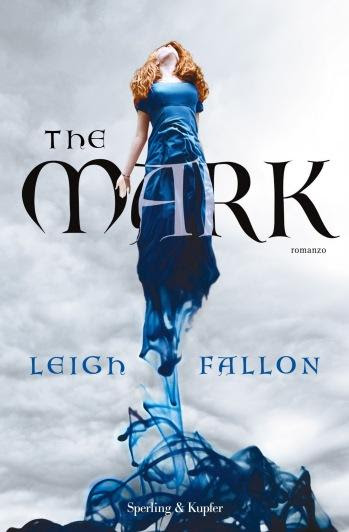 "Prossimamente ""The mark"" di Leigh Fallon"