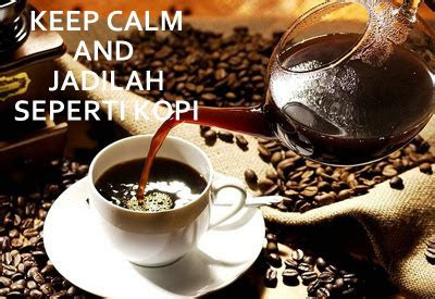 kata motivasi tentang kopi kata curhat penyejuk hati