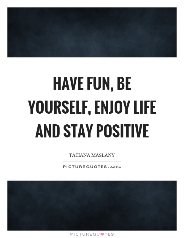 Quotes About Fun And Enjoyment 31 Quotes