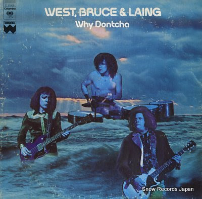 WEST, BRUCE & LAING why dontcha