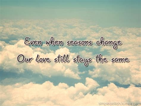Seasons Change Quotes Good Weather Quotes
