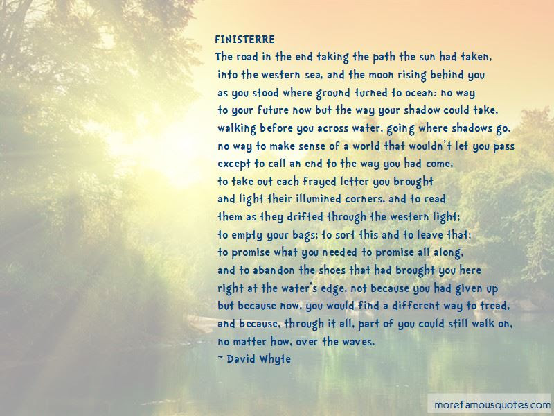Quotes About Walking On The Right Path Top 13 Walking On The Right
