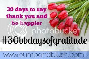 #30bbdaysofgratitude challenge