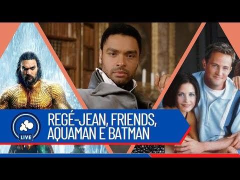 Pipoca com Café #01 - Regé-Jean, Friends e Batman