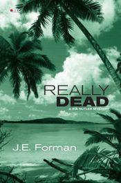 Really Dead by J. E. Forman
