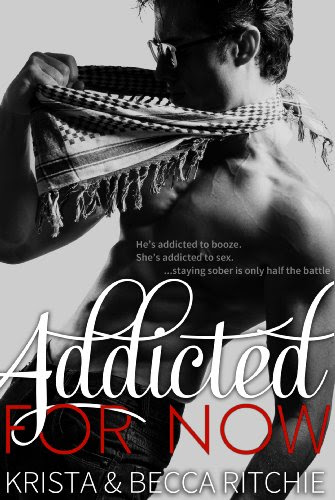 Addicted for Now (Addicted Series 2) by Krista Ritchie