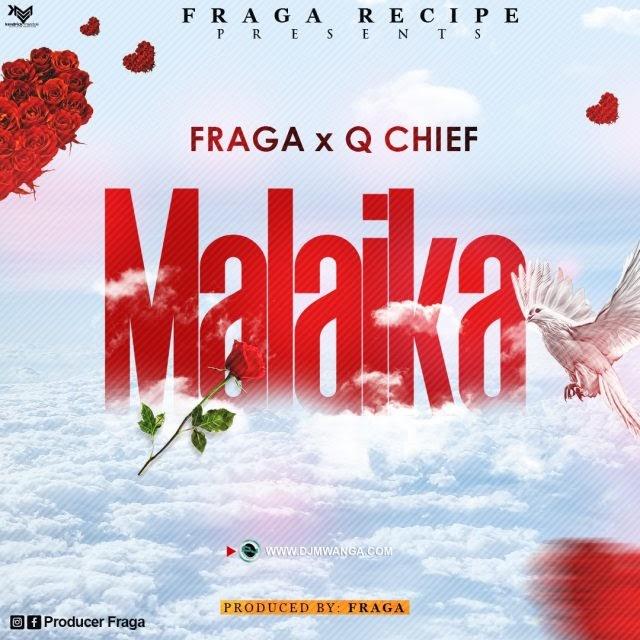 Fraga ft Q Chief Malaika