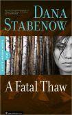 A Fatal Thaw (Kate Shugak #2)