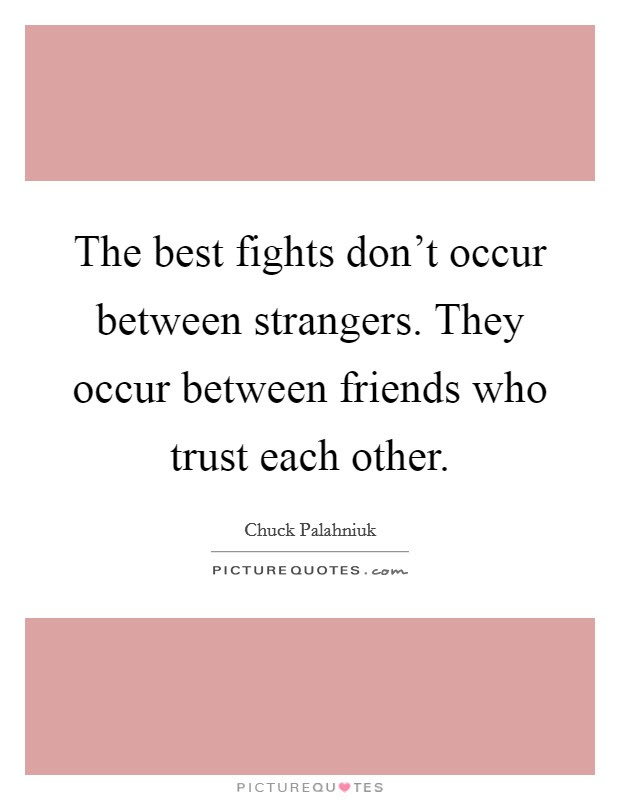 Best Friends Fighting Quotes Sayings Best Friends Fighting