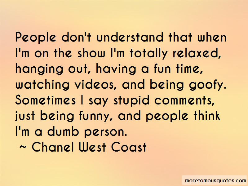Quotes About Being Goofy And Having Fun Top 2 Being Goofy And