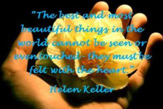 Clarity Quotes By Helen Keller The Best And Most Beautiful Things