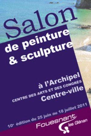 10e Salon De Peinture Et Sculpture De Fouesnant Les Glénan Du 25