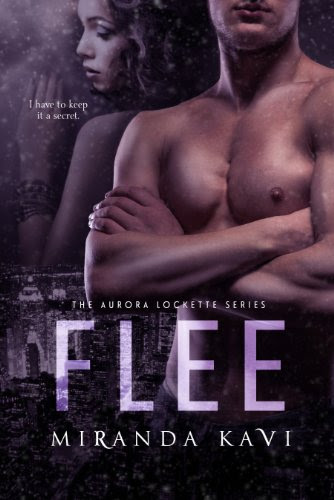 FLEE (Aurora Lockette Series) by Miranda Kavi