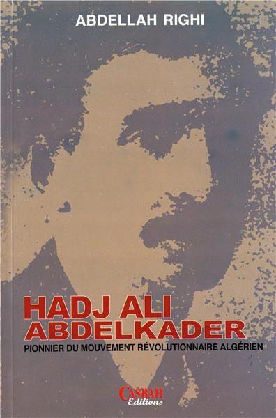Hadj Ali Abdelkader Un Musulman Communiste Dans Les Années