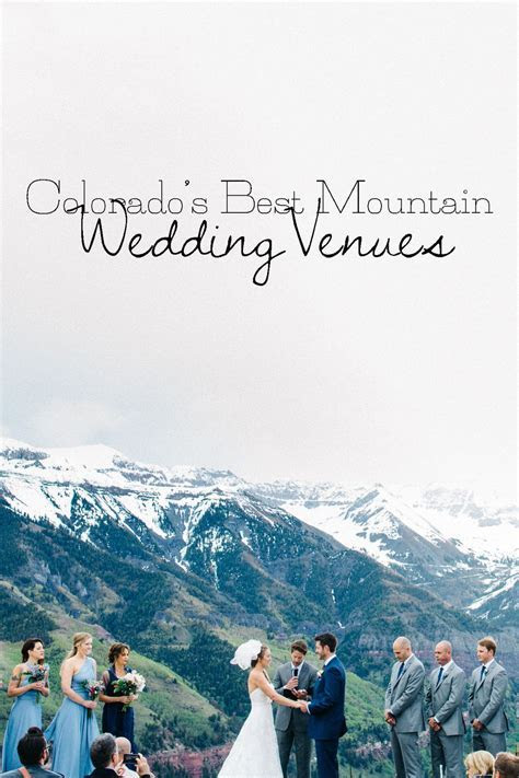 Best Mountain Wedding Venues {Colorado Part 1}   Wedding
