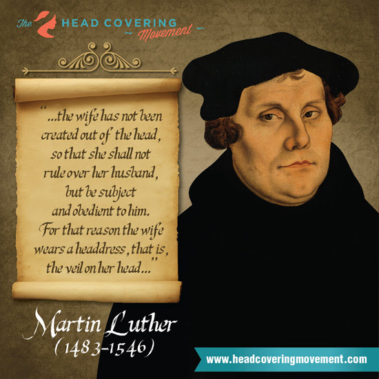 Martin Luther Quote Image 1 The Head Covering Movement