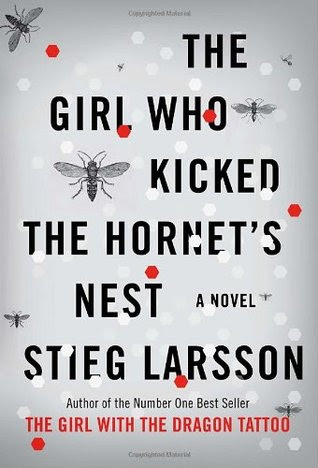 The Girl Who Kicked the Hornet's Nest (Hardcover) by Stieg Larsson