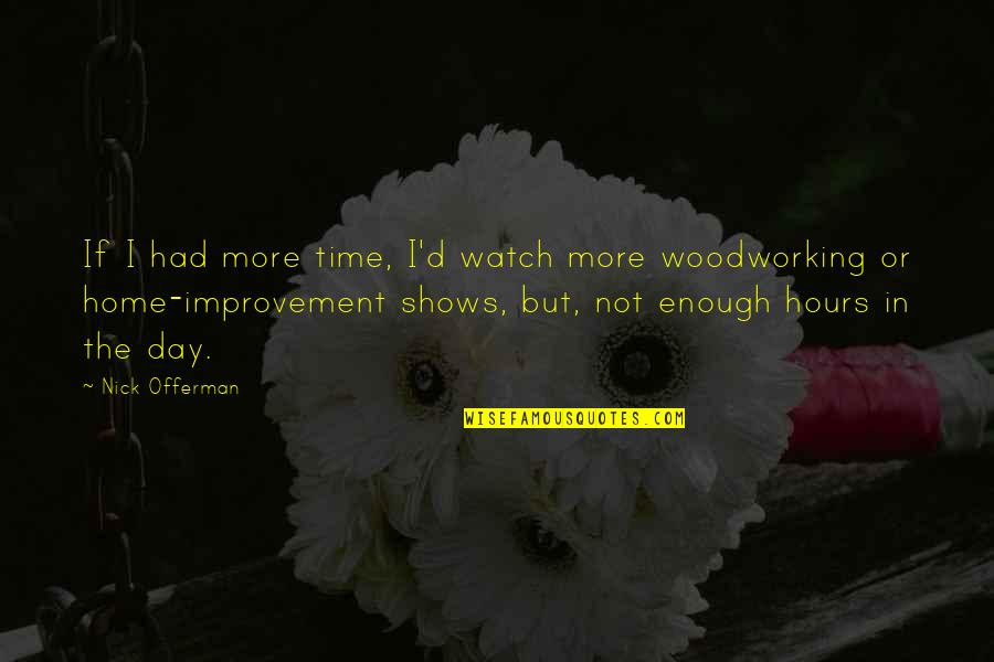 Not Enough Time In The Day Quotes Top 29 Famous Quotes About Not