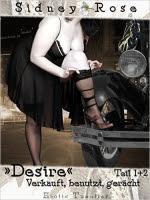 Desire - Verkauft, missbraucht, benutzt - Sidney Rose