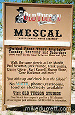 Sign for the Mescal movie tour. Photo copyright 2003-2004 Donna Durrett. All rights reserved.