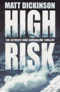 High Risk - Matt Dickinson