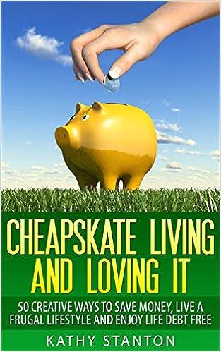 Cheapskate living