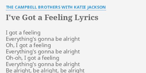I Gotta Feeling Everythings Gonna Be Alright Lyrics