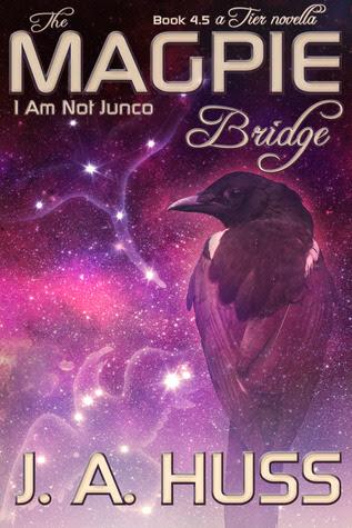 The Magpie Bridge  (I Am Just Junco, #4.5)