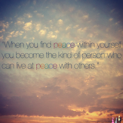 Finding Peace Within Yourself Picture Quotes