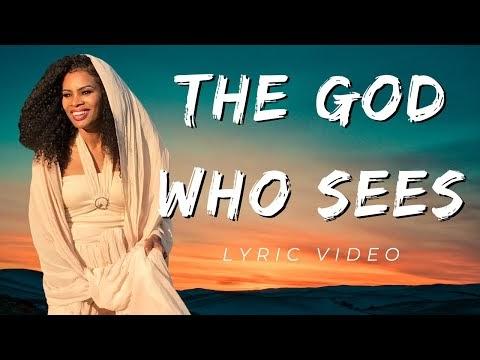 The God Who Sees Lyrics - Kathie Lee Gifford & Nicole C. Mullen