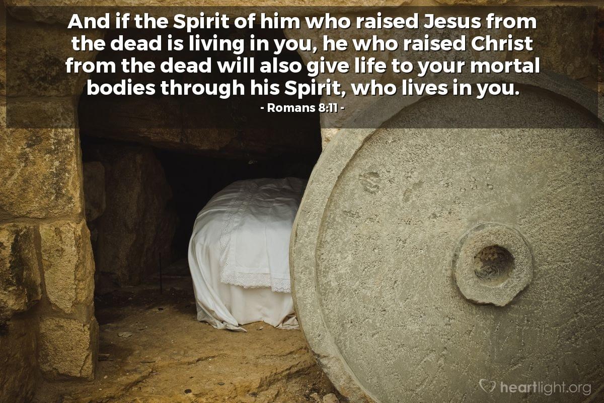 Illustration of Romans 8:11