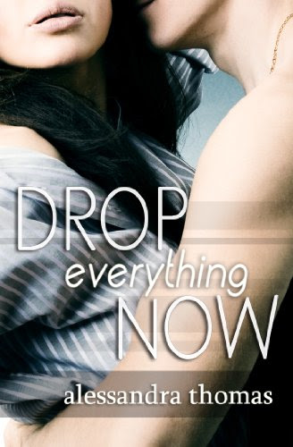Drop Everything Now by Alessandra Thomas