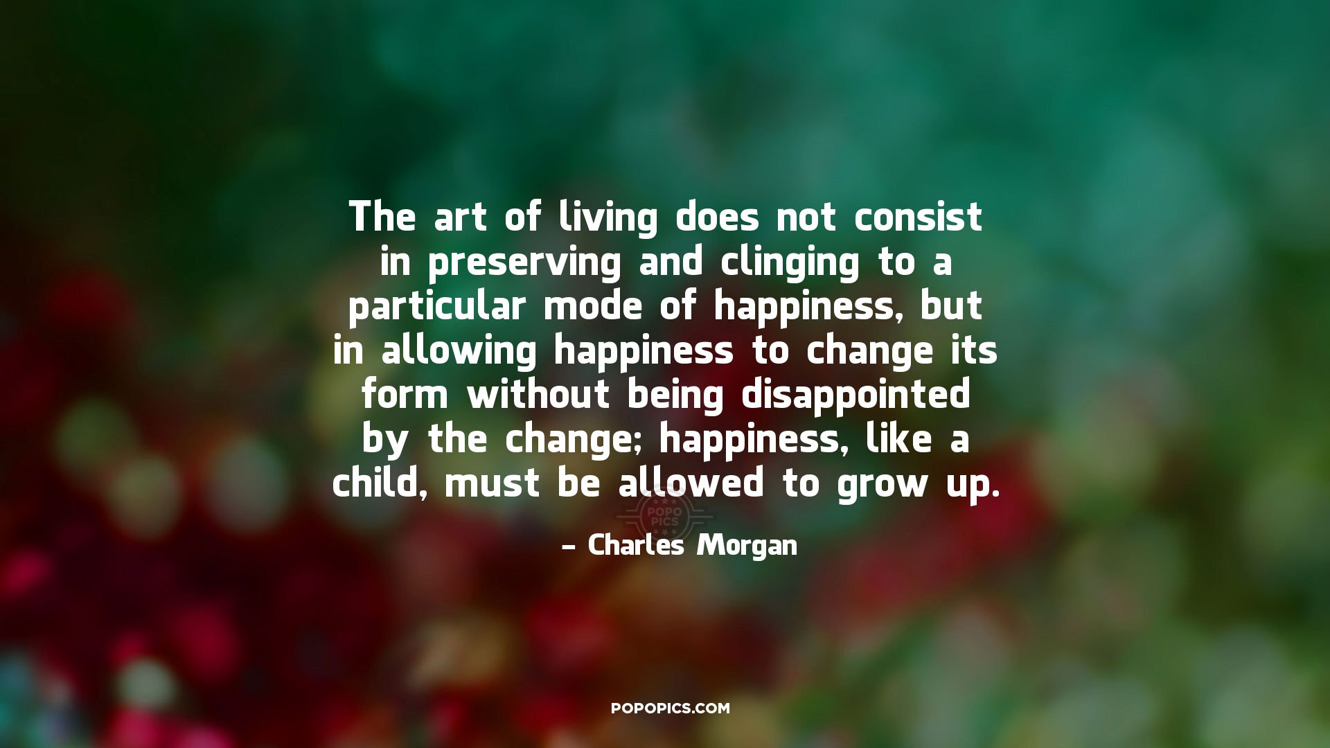 The Art Of Living Does Not Consist In Preserving Quotes By