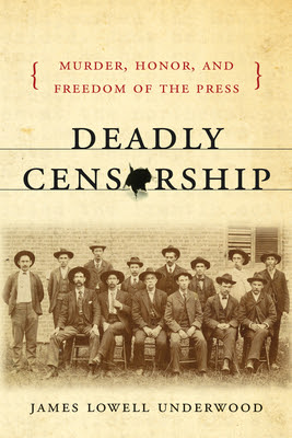 Deadly Censorship Murder Honor And Freedom Of The Press