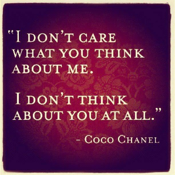 Care Less About What Others Think Of You And More About What You