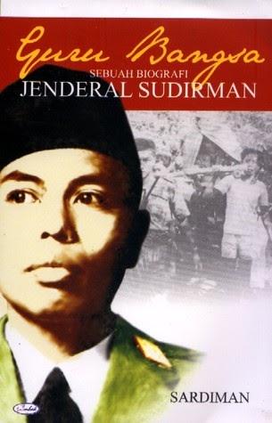 Blog Siswa Biografi Singkat Jenderal Soedirman