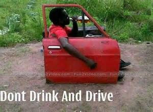 Dont Drink And Drive Funny