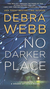 No Darker Place: A Thriller