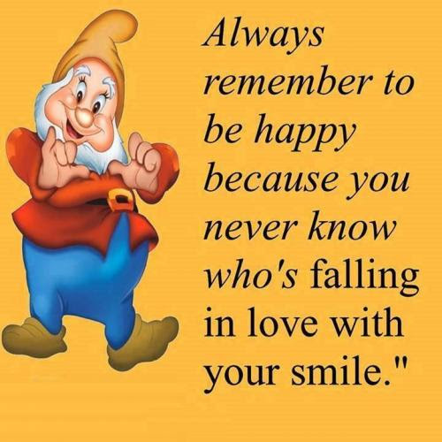 Always Remember To Be Happy Because You Never Know Whos Falling In